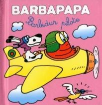 barbapapa-barbidur-pilote