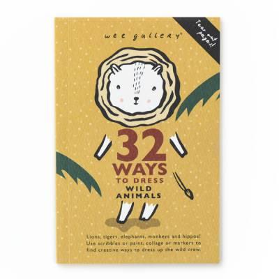 Cahier d\'activité - Animaux sauvages - 32 ways to dress